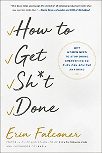 How to Get Shit done